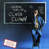 Class Clown Lyrics George Carlin
