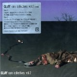 Rare Collectives Vol. 2 Lyrics Glay