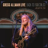 Gregg Allman Live: Back to Macon, GA Lyrics Gregg Allman