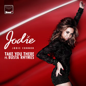 Take You There (feat. Busta Rhymes) Lyrics Jodie Connor