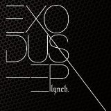 Exodus Lyrics Lynch