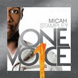One Vo1ce Lyrics Micah Stampley