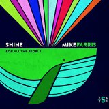 Shine for All The People Lyrics Mike Farris