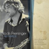 Haymaker Lyrics Noah Preminger