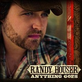 Anything Goes Lyrics Randy Houser