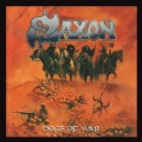Dogs of War Lyrics Saxon