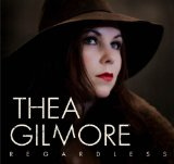 Regardless Lyrics Thea Gilmore