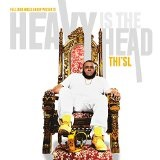 Heavy Is The Head Lyrics Thi'sl