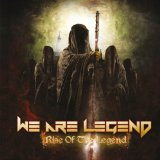 Rise of the Legend Lyrics We Are Legend