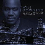 Lust, Love & Lies Lyrics Will Downing