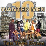 Ten Toes Down Lyrics 10 Wanted Men