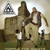 Topple the Giants Lyrics Adema