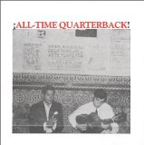 All-Time Quarterback! Lyrics All-Time Quarterback