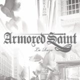 La Raza Lyrics Armored Saint