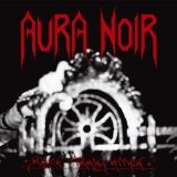 Black Thrash Attack Lyrics Aura Noir