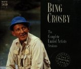Complete United Artists Recordings Lyrics Bing Crosby