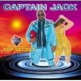 Top Secret Lyrics Captain Jack