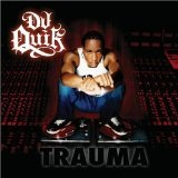 Trauma Lyrics Dj Quik