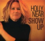 Show Up Lyrics Holly Near