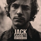 Written in Scars Lyrics Jack Savoretti