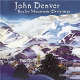 Rocky Mountain Christmas Lyrics JOHN DENVER