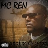 Renincarnated Lyrics MC Ren