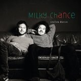 Stolen Dance (EP) Lyrics Milky Chance