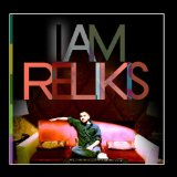 I Am Relikis Lyrics Relikis