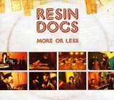 Miscellaneous Lyrics Resin Dogs