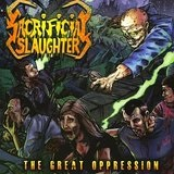 The Great Oppression Lyrics Sacrificial Slaughter