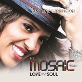 THE MOSAIC PROJECT: LOVE AND SOUL Lyrics Terri Lyne Carrington