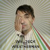 The Weatherman Lyrics Waldeck