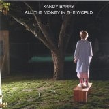 All The Money In The World Lyrics Xandy Barry