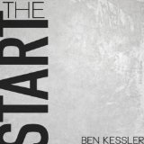 The Start Lyrics Ben Kessler