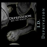 Deprivation Lyrics Deprivation