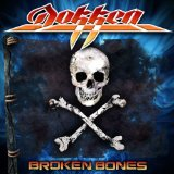 Broken Bones Lyrics Dokken