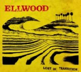 Lost In Transition Lyrics Ellwood
