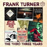 THE THIRD THREE YEARS  Lyrics Frank Turner
