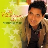 My Christmas List Lyrics Martin Nievera