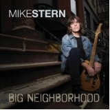Big Neighborhood Lyrics Mike Stern