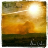 Austin Bound Lyrics Noah Gabriel