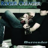 Surrender Lyrics Roger Creager
