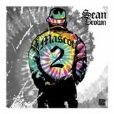 Mascot 2 Lyrics Sean Brown