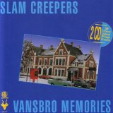Vansbro Memories Lyrics Slam Creepers