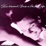 Back in the High Life Lyrics Steve Winwood
