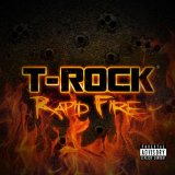 Rapid Fire Lyrics T-Rock