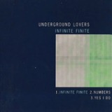 Infinite Finite Lyrics Underground Lovers