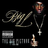 The Big Picture Lyrics Big L