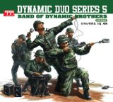 Band of Dynamic Brothers Lyrics Dynamic Duo