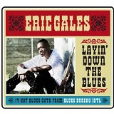 Layin' Down The Blues Lyrics Eric Gales